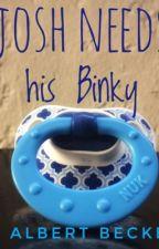 Josh needs his Binky  by AlbertBeckett