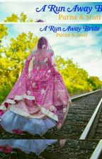 A Run Away Bride #yourstoryindia  by PurnaChatterjee