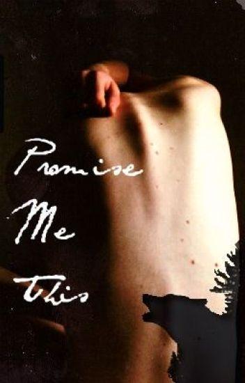 Promise Me This [Werewolf BoyxBoy]