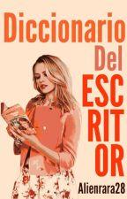Diccionario del Escritor by EugeBarragan028