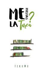 Me prestas la Tarea? by FekuMu