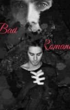 Bad Romance(Book1) by IWriteThings90