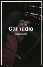 Car radio • Phan  by dobbyvanity