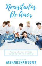 Necesitados de Amor (BTS - YAOI) by ArShaBeuKPopLover