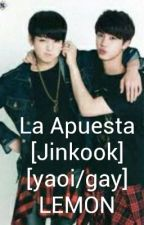 La Apuesta [Jinkook] [yaoi/gay] LEMON by LaChicaSuicida_222