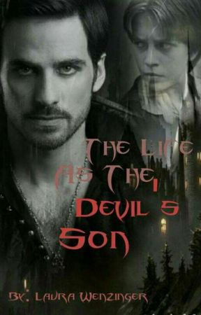 The Life as the Devil's Son by demonicwarwriter