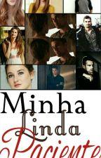Minha Linda Paciente  by Dream_Divergent