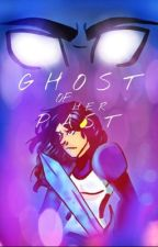 Ghost of Her Past  by X_StarG4zer_X