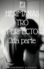 EL HERMANASTRO PERFECTO SEGUNDA PARTE by jenifer110997