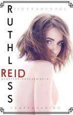 Ruthless Reid by frappauchino