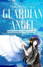 Guardian Angel//Travlyn  by TheAmazingAnimeLover