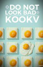 ◇Do not look bad◇K O O K V by -MimKi-
