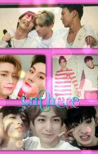 I.M Here (Changkyun X Members Of MONX) by changkyunn_luv