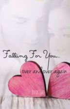 Falling For You...Over and Over Again by PagesInBetween