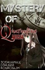 Mystery of Quarantine High (Book 1) by joshuamax