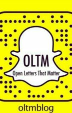 Open Letters That Matter by MaroonLover101