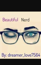 THE BEAUTIFUL NERD by dreamer_love7564