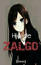 Hija De Zalgo [Creepypastas Y Tu] by TodoEstaJodido