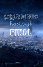 Sobreviviendo Hasta El Final by deli-chan
