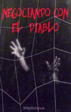 Negociando Con El Diablo ♠ Rubelangel by Willyftchinos