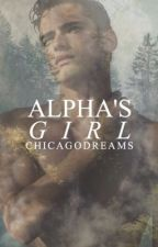 Alpha's Girl (Wattys 2017) by ChicagoDreams