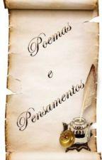 Poemas e Pensamentos by MarianaTreska