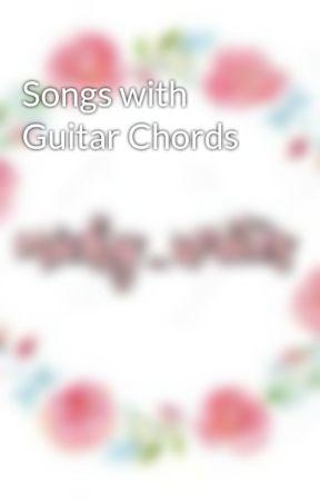 Guitar SONGS w/ Guitar CHORDS - BUBBLY - Wattpad