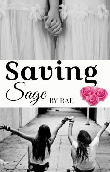 Saving Sage by raetheprincess
