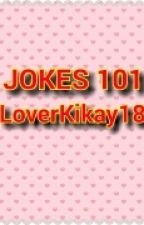 JOKE 101 by JanMyko016