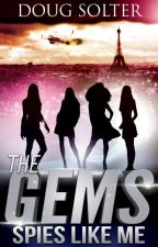Spies Like Me (The Gems Spy Thriller Series #1) by DougSolter
