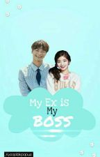 My Ex is My Boss!! [ SLOW UPDATE ] by Kyeoptakpopue