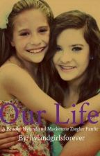 our life ( brooke and mackenzie fan fic) by AcaciaBrinley123_