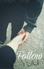 Follow You by GeneBiersack