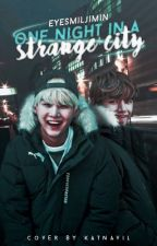 One Night in a Strange City-Taegi by EyeSMilJIMIN