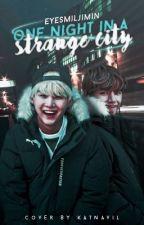 One Night in a Strange City-Taegi by EyeSMilJIMIN
