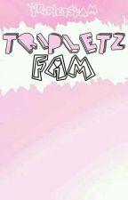 Tripletz Fam by tripletzfam