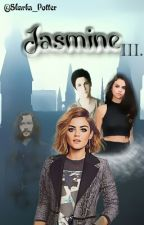 Jasmine III. ✔ by Sharka_Potter