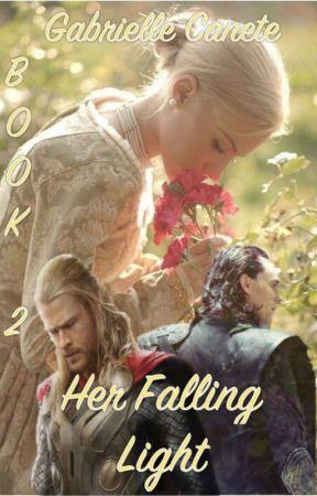 Her Falling Light // Book 2 by Lady_Kera