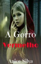 A Gorro Vermelho by Anicesilva97