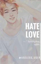 HATE LOVE || JIMIN  by Useless_User