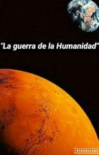 """""""La guerra de la Humanidad"""" by Chiluricre104"""