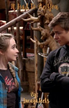 It Had To Be You (Lucaya) by _LucayaFeels
