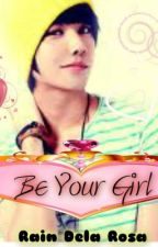 Be your Girl by rampadora