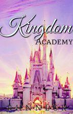 KINGDOM ACADEMY (ON-GOING) by RhainneLocke