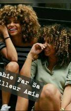 Trahie Par Sa Meilleur Amis. by unecongolaise-971