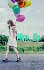 Move On by PauleeeShayn