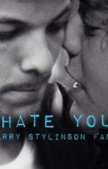 I Hate You ( larry stylinson smut )
