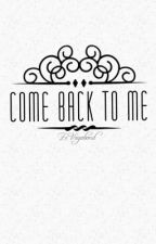 Come Back To Me (GirlxGirl) by ArtCastelo_