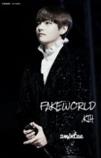 Fakeworld;kth by 2mintae