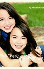 Back The Way It Used To Be [A MerrellTwins fanfiction] by MerrelltwinsFangirl